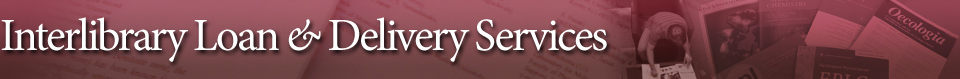 Interlibrary Loan and Delivery Services